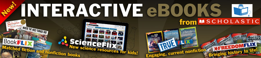 Interactive eBooks For Students K-9 From Scholastic