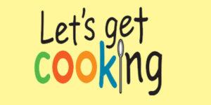 Let's Get Cooking