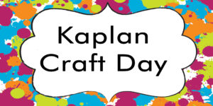 Kaplan Branch Activities